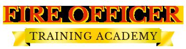Fire Officer Training Academy